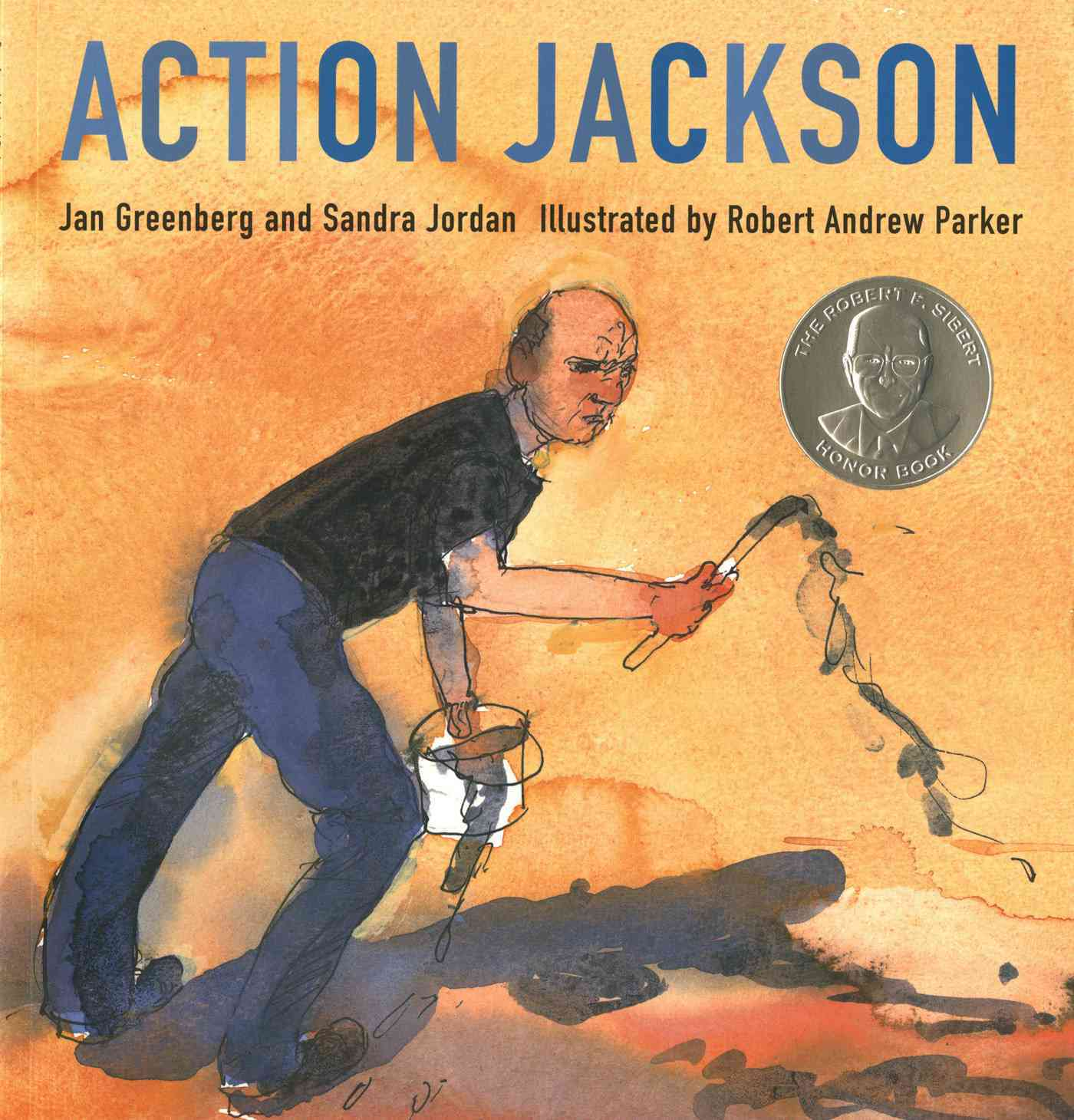 Action Jackson By Greenberg, Jan/ Jordan, Sandra/ Parker, Robert Andrew (ILT)